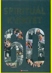 Spirituál kvintet  (odkaz v elektronickém katalogu)