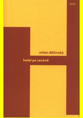 Hotel po sezóně  (odkaz v elektronickém katalogu)