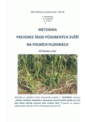 Metodika prevence škod působených zvěří na polních plodinách