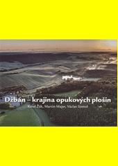 Džbán - krajina opukových plošin  (odkaz v elektronickém katalogu)