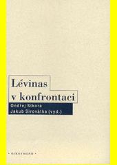 Lévinas v konfrontaci  (odkaz v elektronickém katalogu)