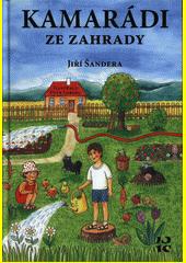 Kamarádi ze zahrady  (odkaz v elektronickém katalogu)