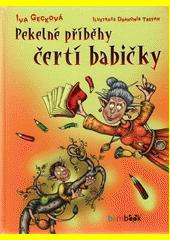 Pekelné příběhy čertí babičky  (odkaz v elektronickém katalogu)