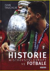 Historie mistrovství Evropy ve fotbale  (odkaz v elektronickém katalogu)