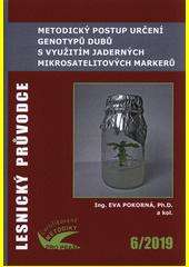 Metodický postup určení genotypů dubů s využitím jaderných mikrosatelitových markerů : certifikovaná metodika  (odkaz v elektronickém katalogu)