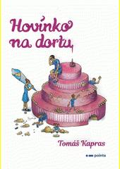 Hovínko na dortu  (odkaz v elektronickém katalogu)