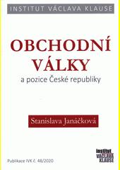 Obchodní války a pozice České republiky  (odkaz v elektronickém katalogu)