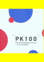 PK 100 : sto let Pedagogické knihovny J.A. Komenského : 1919-2019  (odkaz v elektronickém katalogu)