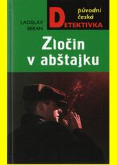 Zločin v abštajku  (odkaz v elektronickém katalogu)