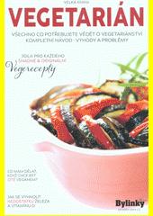 Vegetarián : být či nebýt vegetariánem (odkaz v elektronickém katalogu)
