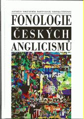 Fonologie českých anglicismů  (odkaz v elektronickém katalogu)