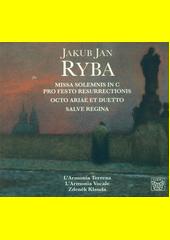 Missa Solemnis in C pro Festo Resurrectionis ; Octo ariae et duetto ; Salve Regina  (odkaz v elektronickém katalogu)