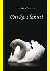 Dívka s labutí  (odkaz v elektronickém katalogu)