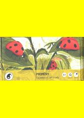 Proměny : tajemství přírody  (odkaz v elektronickém katalogu)