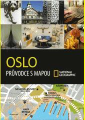 Oslo : průvodce s mapou  (odkaz v elektronickém katalogu)