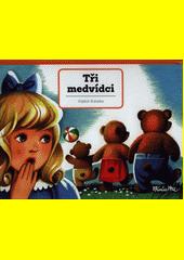 Tři medvídci  (odkaz v elektronickém katalogu)