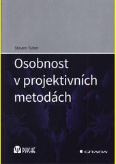 Osobnost v projektivních metodách  (odkaz v elektronickém katalogu)