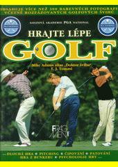 Hrajte lépe golf  (odkaz v elektronickém katalogu)