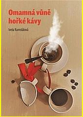 Omamná vůně hořké kávy  (odkaz v elektronickém katalogu)