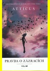 Pravda o zázracích : básně  (odkaz v elektronickém katalogu)