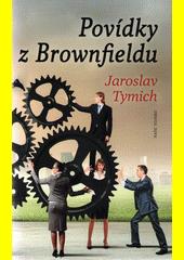 Povídky z Brownfieldu  (odkaz v elektronickém katalogu)
