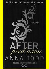 After. Před námi  (odkaz v elektronickém katalogu)