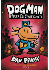 Dogman : Peťulka, čili, život kotěte  (odkaz v elektronickém katalogu)