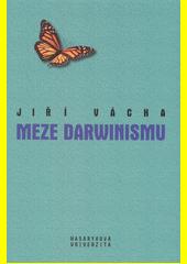 Meze darwinismu  (odkaz v elektronickém katalogu)
