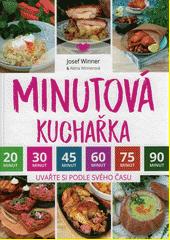 Minutová kuchařka : uvařte si podle svého času  (odkaz v elektronickém katalogu)