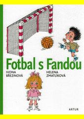 Fotbal s Fandou  (odkaz v elektronickém katalogu)