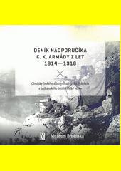 Deník nadporučíka c.k. armády z let 1914-1918 : obrázky českého důstojníka Hynka Doležala z balkánského bojiště Velké války  (odkaz v elektronickém katalogu)