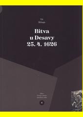 Bitva u Desavy 25.4.1626  (odkaz v elektronickém katalogu)