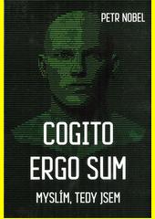 Cogito ergo sum = Myslím, tedy jsem  (odkaz v elektronickém katalogu)