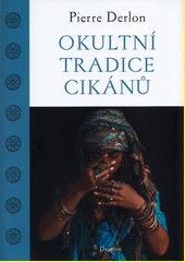 Okultní tradice Cikánů  (odkaz v elektronickém katalogu)