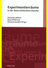 Experimentierräume in der österreichischen Literatur  (odkaz v elektronickém katalogu)