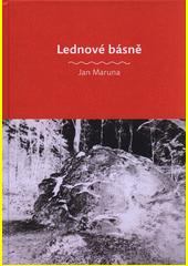Lednové básně  (odkaz v elektronickém katalogu)