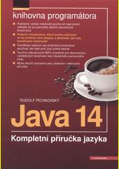 Java 14 : kompletní příručka jazyka  (odkaz v elektronickém katalogu)