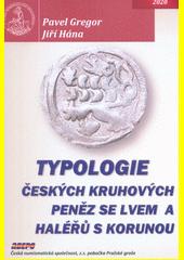 Typologie českých kruhových peněz se lvem a haléřů s korunou  (odkaz v elektronickém katalogu)