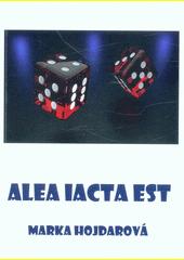 Alea iacta est  (odkaz v elektronickém katalogu)