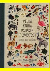 Velká kniha pohádek o zvířatech  (odkaz v elektronickém katalogu)
