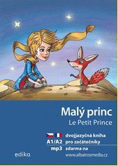 Malý princ = La petit prince  (odkaz v elektronickém katalogu)