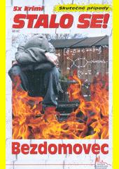 Bezdomovec  (odkaz v elektronickém katalogu)