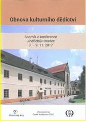 Obnova kulturního dědictví : sborník z konference, Jindřichův Hradec, 8.-9.11.2017 (odkaz v elektronickém katalogu)