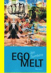 Egomelt  (odkaz v elektronickém katalogu)