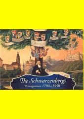 The Schwarzenbergs : primogeniture 1790-1950  (odkaz v elektronickém katalogu)