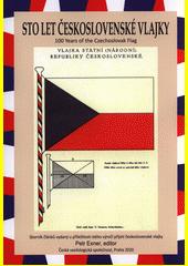 Sto let československé vlajky : sborník článků vydaný u příležitosti stého výročí přijetí československé vlajky = 100 years of the Czechoslovak flag (odkaz v elektronickém katalogu)