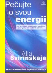 Pečujte o svou energii : vybudujte si imunitu proti toxickým energiím a uchovejte si životní sílu  (odkaz v elektronickém katalogu)