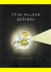 Stín Malého Geparda  (odkaz v elektronickém katalogu)