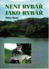 Není rybář jako rybář  (odkaz v elektronickém katalogu)