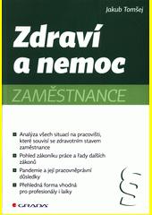 Zdraví a nemoc zaměstnance  (odkaz v elektronickém katalogu)